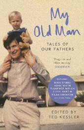 My old man | Ted Kessler |