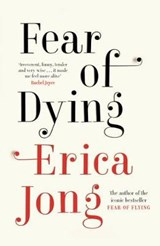 Fear of Dying | Erica Jong |