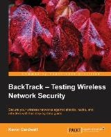 Backtrack - Testing Wireless Network Security | Kevin Cardwell |
