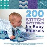 200 Stitch Patterns for Baby Blankets | Jan Eaton |