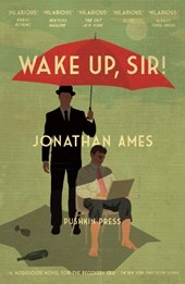 Wake Up, Sir! | Jonathan Ames |