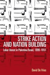 Strike Action and Nation Building | David De Vries |