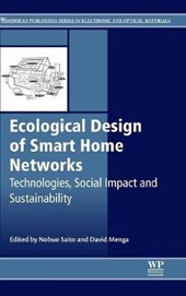 Ecological Design of Smart Home Networks