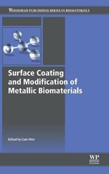 Surface Coating and Modification of Metallic Biomaterials | Cuie Wen |