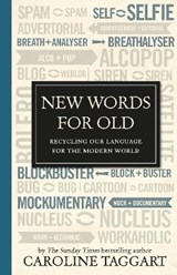 New Words for Old | Caroline Taggart |