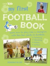 My First Football Book | Dominic Bliss |