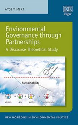 Environmental Governance Through Partnerships | Aysem Mert |