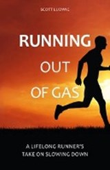 Running Out of Gas | Scott Ludwig |