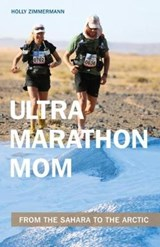 Ultramarathon Mom | Holly Zimmermann |