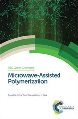Microwave-Assisted Polymerization | Anuradha Mishra |