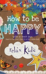 Relax Kids - How to be Happy | Marneta Viegas |