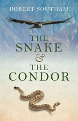 Snake and the Condor | Robert Southam |