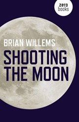 Shooting the Moon | Brian Willems |