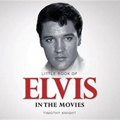 Little Book of Elvis in the Movies