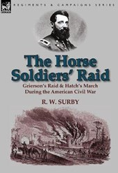 The Horse Soldiers' Raid