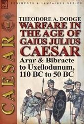 Warfare in the Age of Gaius Julius Caesar-Volume