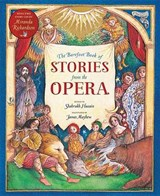 The Barefoot Books of Stories from the Opera | Shahrukh Husain |