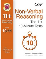 10-Minute Tests for 11+ Non-Verbal Reasoning (Ages 10-11) (f | auteur onbekend |
