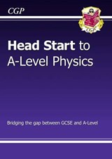 New Head Start to A-Level Physics |  |
