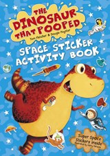 Dinosaur that Pooped Space | Tom Fletcher |