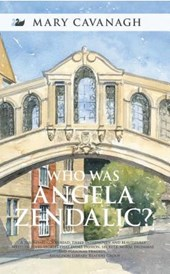 Who Was Angela Zendalic?