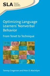 Optimizing Language Learners' Nonverbal Behavior | Tammy Gregersen |