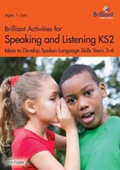 Brilliant Activities for Speaking and Listening KS2
