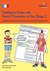 Getting to Grips with French Grammar at Key Stage