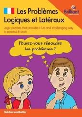 Les Problemes Logiques et Lateraux