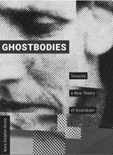 Ghostbodies - Towards a New Theory of Invalidism | Maia Dolphin-krute |