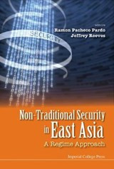 Non-Traditional Security in East Asia | Ramon Pacheco Pardo |