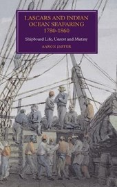 Lascars and Indian Ocean Seafaring, 1780-1860