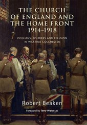 The Church of England and the Home Front 1914-1918