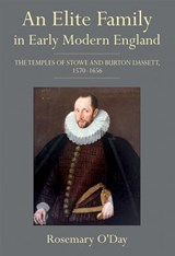 Elite Family in Early Modern England | Rosemary O'day |