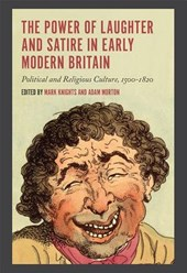 Power of Laughter and Satire in Early Modern Britain