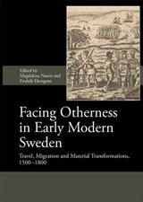 Facing Otherness in Early Modern Sweden | Magdalena Naum |