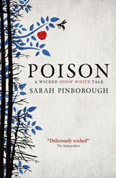 Poison | Sarah Pinborough |