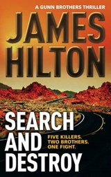 Search and Destroy | James Hilton |