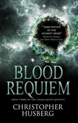 Chaos Queen - Blood Requiem (Chaos Queen 3) | Christopher Husberg |