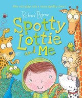 Spotty lottie and me | Richard Byrne |