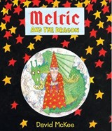 Melric and the Dragon | David McKee |