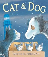Cat and Dog | Michael Foreman |