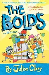 Bolds on Holiday | Julian Clary |