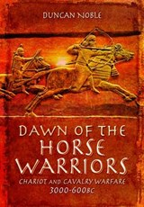 Dawn of the Horse Warriors | Duncan Noble |