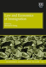 Law and Economics of Immigration | Howard Chang |