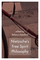 Nietzsche's Free Spirit Philosophy