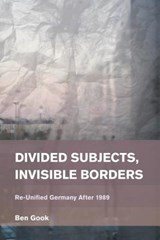 Divided Subjects, Invisible Borders | Ben Gook |