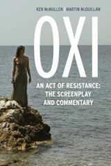 Oxi: An Act of Resistance | Ken McMullen |