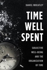 Time Well Spent | Daniel Wheatley |