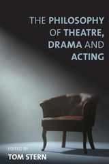The Philosophy of Theatre, Drama and Acting | auteur onbekend |
